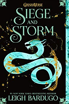 Siege of Storm by Leigh Bardugo
