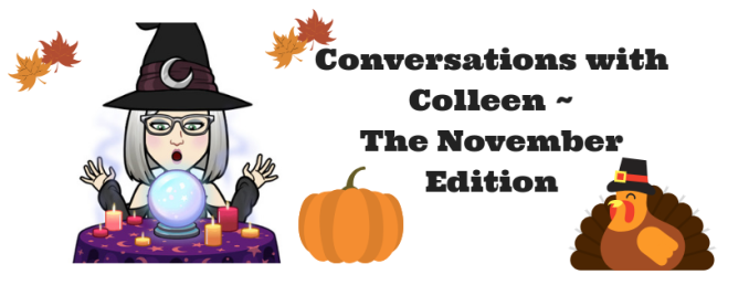 Conversations with ColleenThe October Edition (1)
